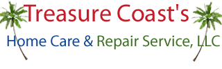 Treasure Coasts Home Care & Repair Service, LLC